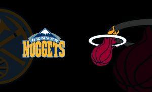Denver Nuggets vs. Miami HEAT